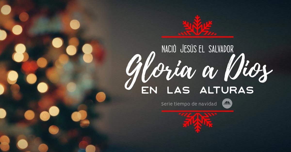 Gloria a Dios en las alturas navidad